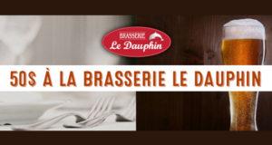 50 $ à dépenser à la Brasserie le Dauphin