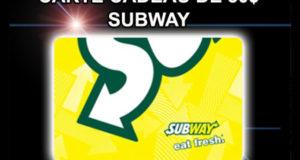 Carte Subway d'une valeur de 50$