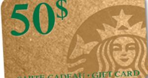 Chèque cadeau Starbucks de 50$