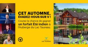 4 Forfaits pour deux personnes offert par l'Auberge du Lac Taureau