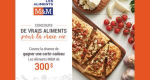 Carte-cadeau de 300$ offerte par Les aliments M&M