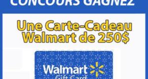 Carte cadeau Walmart d'une valeur de 250$