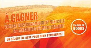 Voyage gastronomique et vinicole en Languedoc et Montpellier (5 000$)