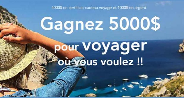 Gagnez 5000$ pour voyager où vous voulez
