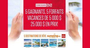 Gagnez 1 des 5 forfaits voyages Sunwing de 25 000$