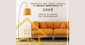 Carte-cadeau de 200$ chez Brault-Martineau