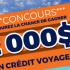 Crédit voyage de 2000$ pour deux personnes