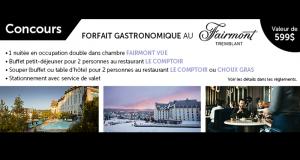 FORFAIT GASTRONOMIQUE au Fairmont Tremblant