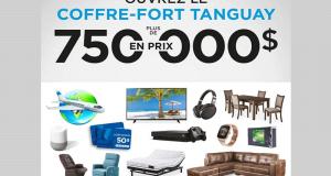 Gagnez 750 000$ en prix chez Ameublements Tanguay