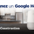 Gagnez un Google Home avec GBD