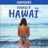Un voyage à Hawaï d'une valeur de 2000$