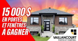 15 000 $ de crédit chez Vaillancourt Portes et Fenêtres