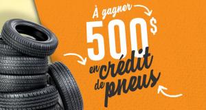 500$ de crédit pneus