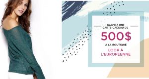 Carte-cadeau de 500$ à la boutique Look à l'Européenne