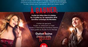 Forfait Spectacle Céline Dion à La Bolduc
