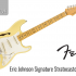 Guitare électrique Eric Johnson Signature Stratocaster Thin