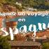 Gagnez un Voyage de 8 jours pour 2 en Espagne