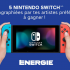 5 Nintendo Switch TM d'une valeur de 379.99$