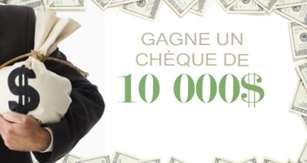 Gagnez 10 000 $ Sous forme de chèque