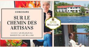 Gagnez un séjour au Manoir du Lac William