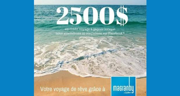 Un crédit voyage de 2500$ grâce à MaGranby