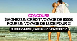 Crédit-voyage de 5 000 $ valide pour le voyage de votre choix