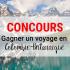 Gagnez un Voyage pour deux en Colombie-Britannique (10 000$)