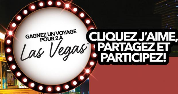 Gagnez un voyage pour 2 à Las Vegas (Valeur de 8 000 $)