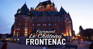 Séjour pour deux au Fairmont Le Château Frontenac