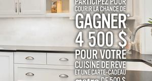 Gagnez 4500$ pour votre cuisine de rêve