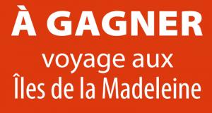 Voyage aux Îles de la Madeleine pour 2 personnes