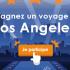 Gagnez un Voyage pour deux personnes à Los Angeles
