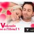 Forfaits St-Valentin à l'Hôtel V d'une valeur de 570$