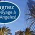 Gagnez un voyage pour 2 personnes à Los Angeles (4958$)