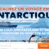 Gagnez un voyage pour deux en Antarctique (18 000 $)