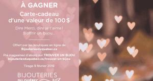 Une Carte-cadeau de 100$ chez Bijouteries du Québec