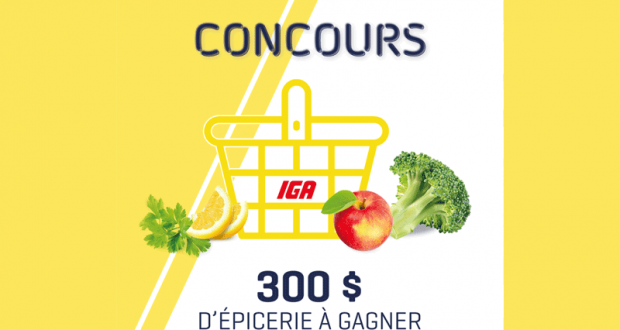 300$ d'épicerie chez IGA
