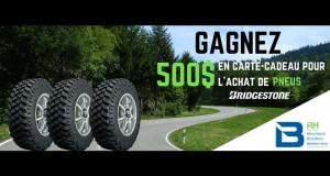 500 $ pour un ensemble de pneus Bridgestone ou Firestone