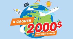 Gagnez Un crédit-voyage de 2 000 $