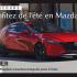 Prêt d'un véhicule Mazda M3 AWD 2019 (Valeur de 10 000 $)