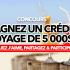 Un crédit-voyage de 5000$