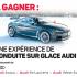 Une expérience de conduite sur glace Audi (5150$)