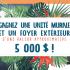 Gagnez une unité murale et un foyer extérieur (5 000 $)
