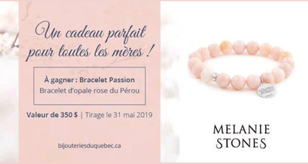 Gagnez un bracelet Mélanie Stones (Valeur de 350$)
