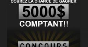 Gagnez 5000 $ en argent comptant