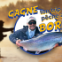 Gagnez Un trip de pêche au saumon avec Boris