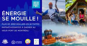 3000$ en activités au Vieux-Port de Montréal
