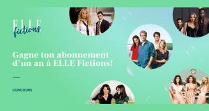 Abonnement d'un an à ELLE Fictions (1000$)