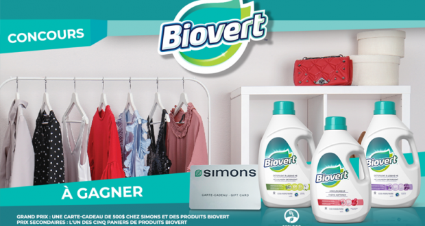 Carte-cadeau Simons de 500$ et un ensemble de produits Biovert