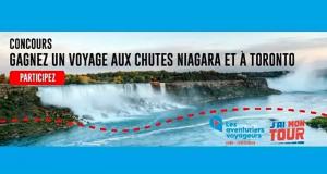 Gagner un voyage aux chutes du Niagara et à Toronto